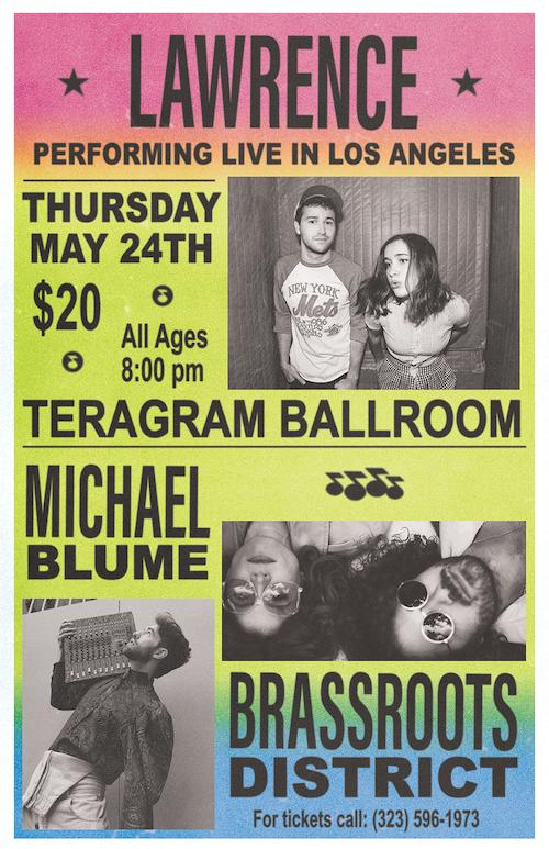 Brassroots District and Lawrence at the Teragram in Los Angeles