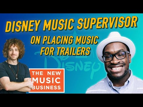 Disney Music Supervisor on Placing Music for Trailers | The New Music Business with Ari Herstand