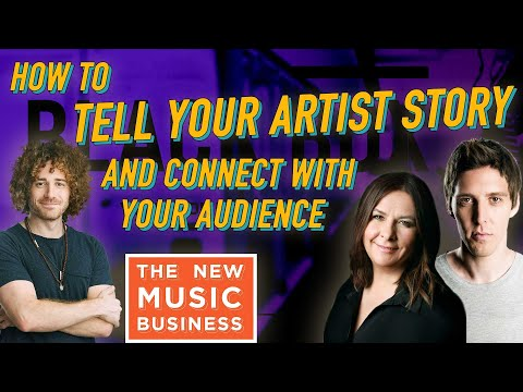 How To Tell Your Artist Story and Connect With Your Audience from Marketing Experts