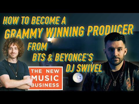 How To Become a Grammy Winning Producer from BTS and Beyonce's DJ Swivel