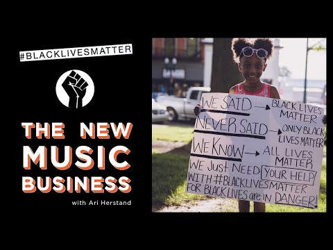 White Musicians for Black Lives | The New Music Business with Ari Herstand