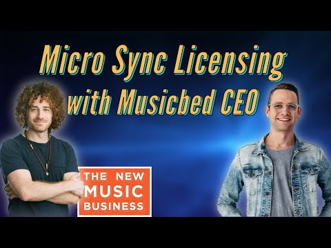 Micro Sync Licensing with Musicbed CEO | The New Music Business with Ari Herstand