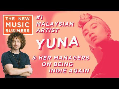 #1 Malaysian Artist Yuna & Her Managers on Being Indie Again | New Music Business w/ Ari Herstand